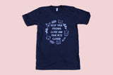 Keep Your Friends Close Tee