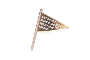 Root For My Self Esteem Pin
