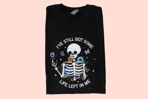 Life Left In Me Skeleton Tee