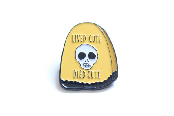 Limited Edition Lived Cute Died Cute Pin - H A L L O W E E N !