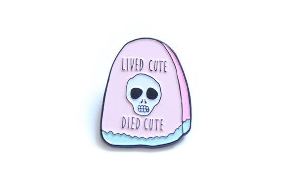 Lived Cute Died Cute in Pink