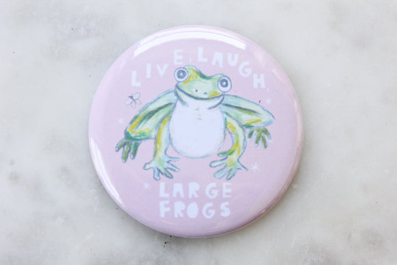 Live, Laugh, Large Frogs Magnet