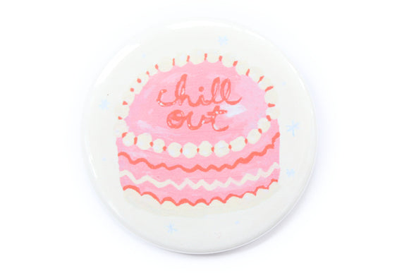 Chill Out Cake Magnet