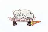 Relax and Destroy Pin