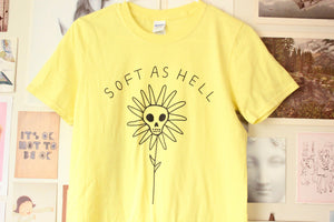 Soft As Hell T-Shirt