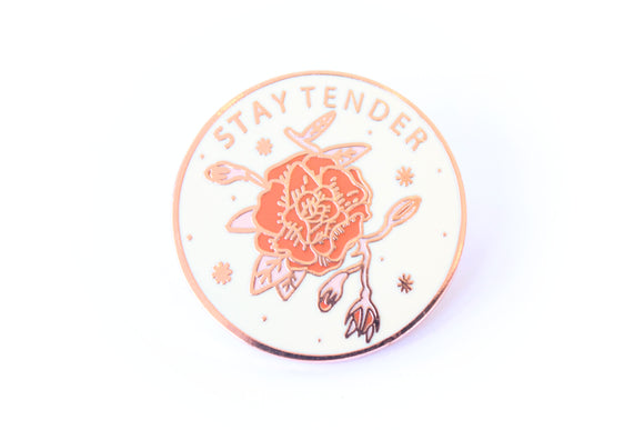 Stay Tender Pin