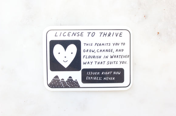 License To Thrive Sticker
