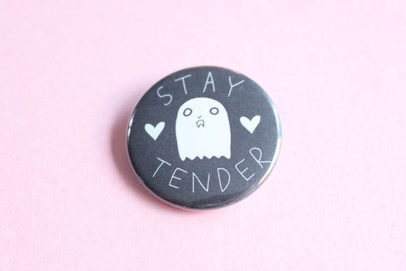 Stay Tender Ghost Button