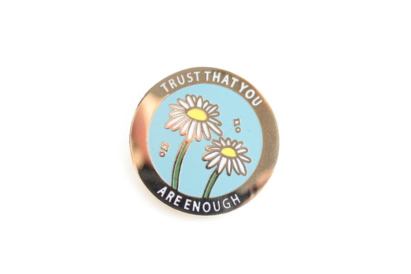 Trust That You Are Enough Pin