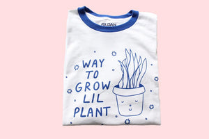 Way To Grow Lil Plant Tee
