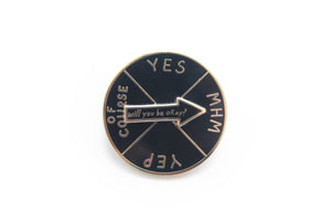 Will You Be Okay Spinner Pin