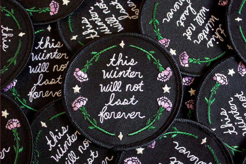 This Winter Will Not Last Forever Patch