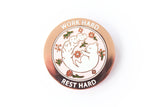 Work Hard Rest Hard Squirrel Pin