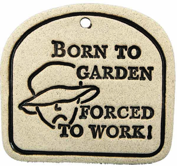 Born To Garden, Forced To Work - Amaranth Stoneware Canada