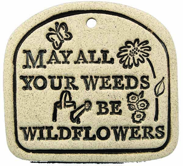 May All Your Weeds Be Wildflowers - Amaranth Stoneware Canada