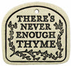 There's Never Enough Thyme - Amaranth Stoneware Canada