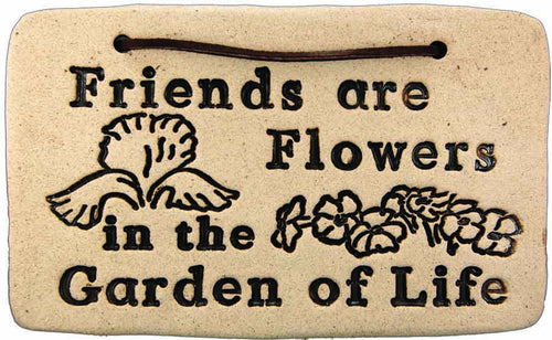 Friends are Flowers in the Garden of Life - Amaranth Stoneware Canada