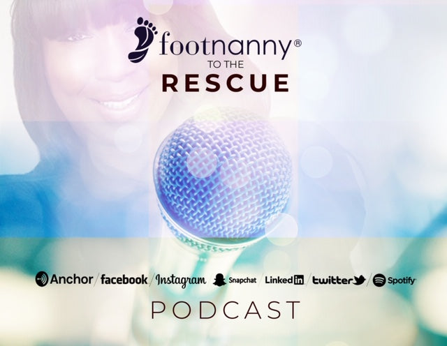 Footnanny To The RESCUE Podcast Blog NEW!