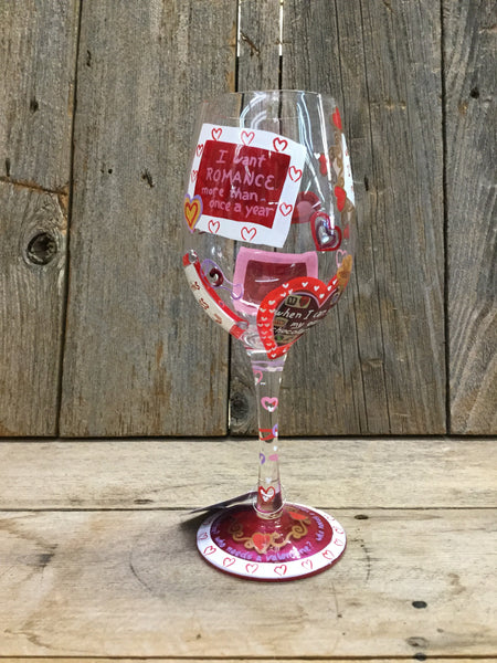 Who Needs A Valentine Wine Glass
