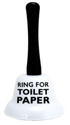 """Ring For Toliet Paper"" Bell"
