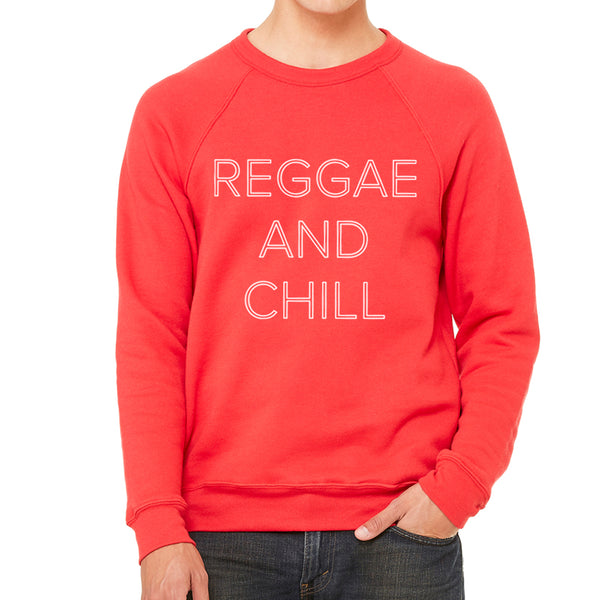 Reggae and Chill Sweatshirt