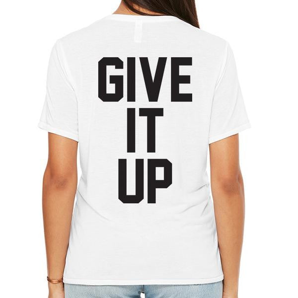 Give It Up Tee