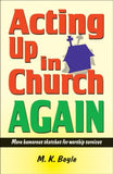 Books Ministry<BR>Acting Up In Church