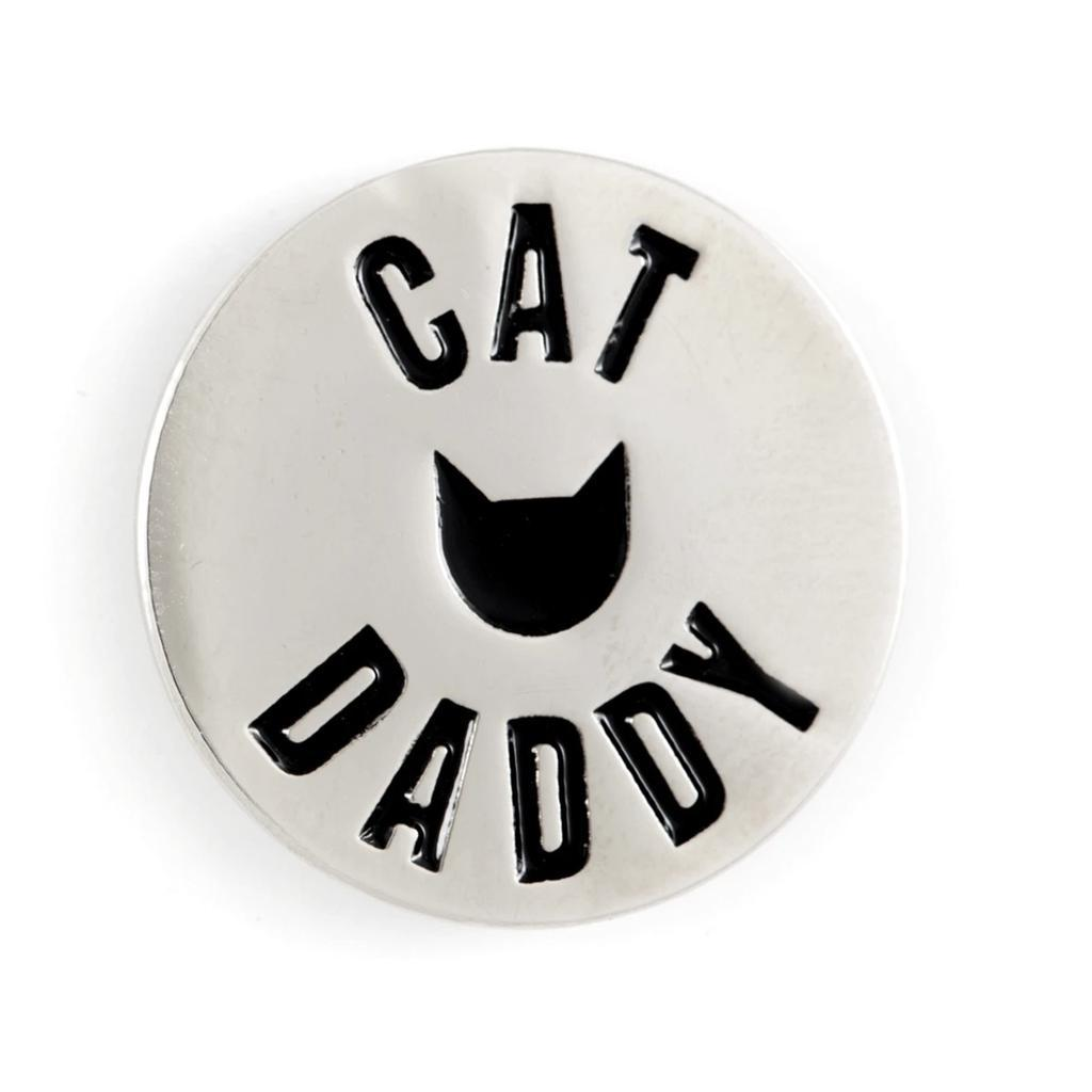 Cat Daddy Pin - [aka]