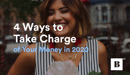 4 Ways to Take Charge of Your Money in 2021