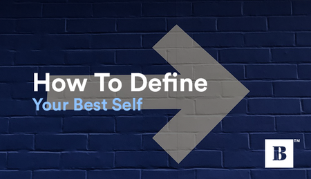 How To Define Your Best Self
