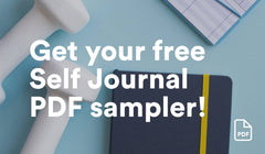 Get your free Self Journal PDF sampler!