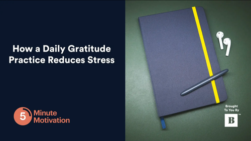 How a Daily Gratitude Practice Reduces Stress