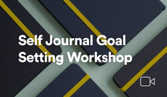 Self Journal Goal Setting Workshop