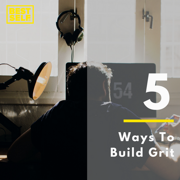 5 Ways To Build Grit Blog Post