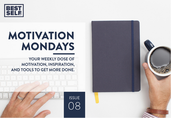 Motivational Mondays Issue 08