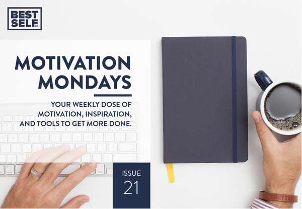 Motivational Mondays Issue 21