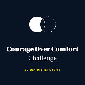 Courage Over Comfort Momentum Challenge