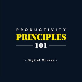 Productivity Principles 101
