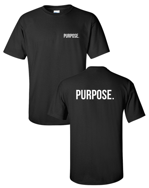 Purpose - Left Chest & Back Logo Tshirt