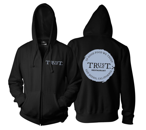 Trust - Restaurant Zip Hoodie (SUPER Lightweight)