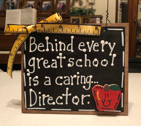 Teacher Gift  81D Behind every great school is a caring Director