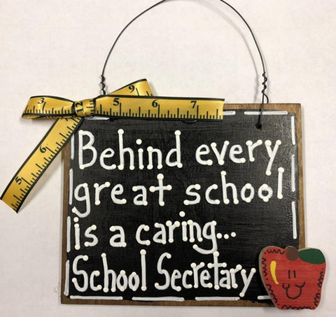 Teacher Gifts Wood 81SS Behind every great school is a caring...School Secretary