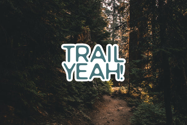 Trail Yeah! Decal