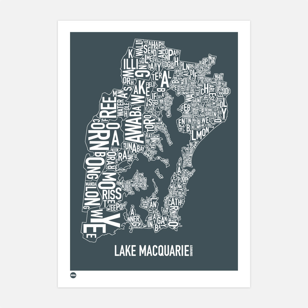 Burbia Lake Macquarie Type Print