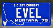 Replica metal stamped Montana license plate garage decor from Evel Knievel memorabilia with The Last Gladiator