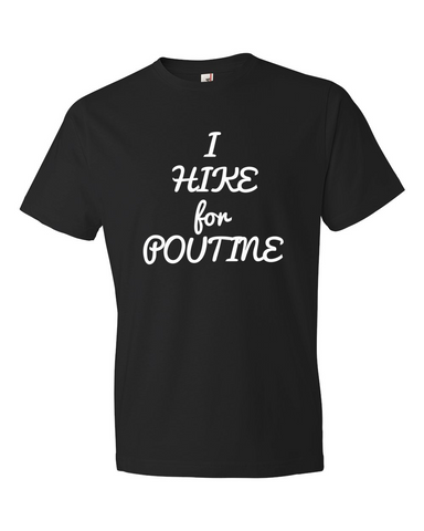 Men's Short Sleeve Tee- I Hike For Poutine - Rocky Mountain High Est. 2015  - 1