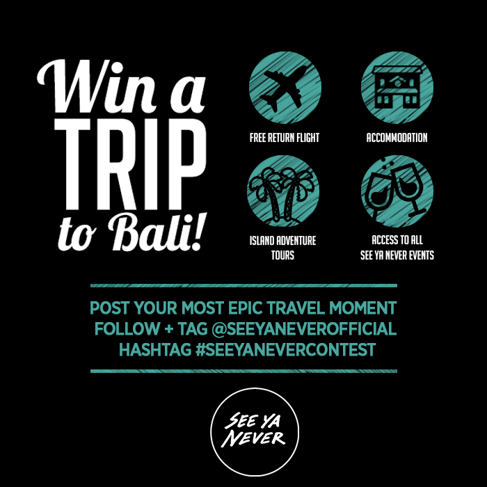 See Ya Never Epic Travel Photo Instagram Contest