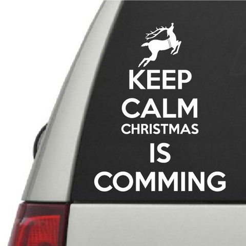 Keep Calm Christmas Is Coming.Keep Calm Christmas Is Coming Vinyl Wall Decal Car Sticker