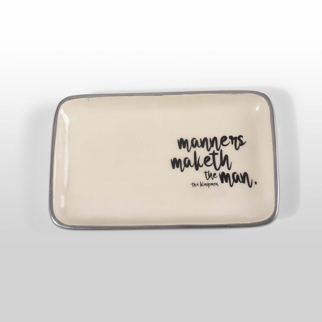 """Manners Maketh The Man"" The Kingsman - Valet Tray with Quote"