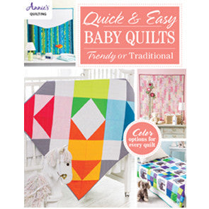 Quick and Easy Baby Quilts